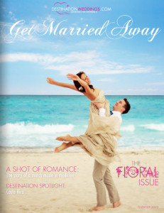 Destination Weddings Magazine - Get Married Away